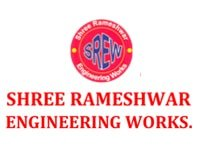 Shree Rameshwar Engineering works